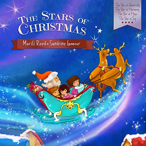 The Stars of Christmas: The Star of Generosity - The Star of Harmony - The Star of Hope - The Star of Joy (English Edition)