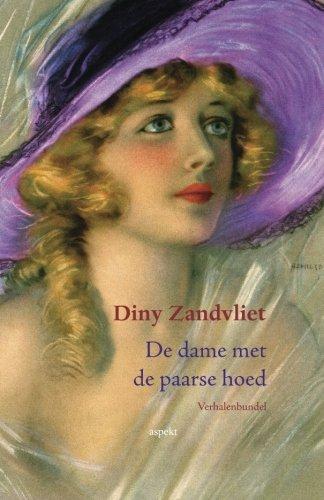 De dame met de paarse hoed: verhalenbundel