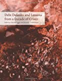 Debt Defaults and Lessons from a Decade of Crises by Sturzenegger, Frederico, Zettelmeyer, Jeromin (2007) Hardcover