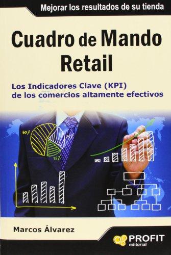 Cuadro de mando retail: Los indicadores clave (KPI) de los comercios altamente efectivos