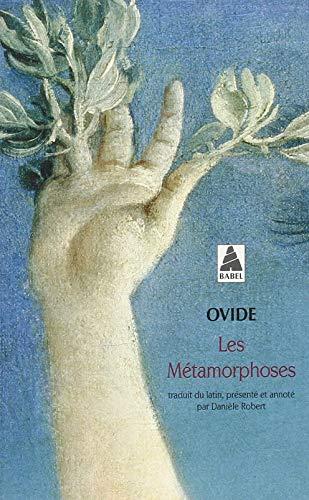 Les Métamorphoses (Babel t. 1573)