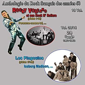 Anthologie des groupes de rock français des années 60 - 16 Vol. Rocky volcano et ses rock n' rollers - les pingouins - Vol. 9 / 16 (28 Succès 961-1962)