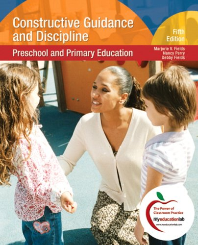 Constructive Guidance and Discipline: Preschool and...