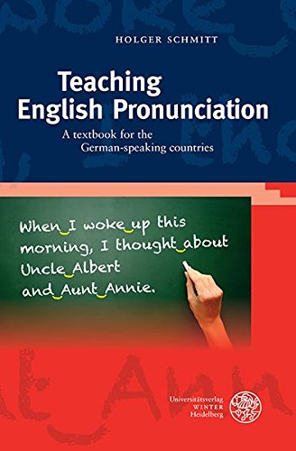 Teaching English Pronunciation: A textbook for the German-speaking countries (Sprachwissenschaftliche Studienbücher)
