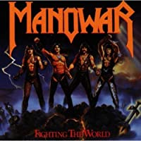 Fighting the World by Manowar (1987-05-14)