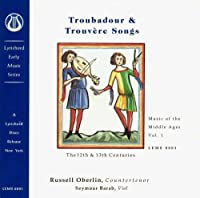 TROUBADOUR AND TROUVERE SONGS/ MUSIC OF THE MIDDLE AGES VOL.1