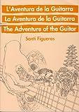 FIGUERAS VIGARA S. - La Aventura de la Guitarra (Metodo) para Guitarra