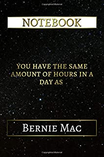 Notebook: You Have The Same Amount Of Hours In A Day As Bernie Mac, 6x9 Lined Journal - 110 Pages - Soft Cover (Best Designed Journals, Actors and Actresses)