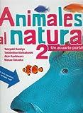 Animales al natural 2 (Los Especiales De Ciencia Un Acuario Portatil (Especiales de a la Orilla del Viento)