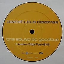 Perpetuous Dreamer (Armin Van Buuren) / The Sound Of Goodbye