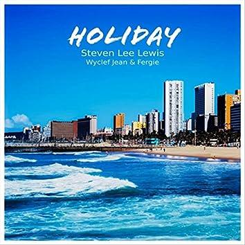 Holiday (feat. Wyclef Jean & Fergie)