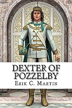 Dexter of Pozzelby by [Erik Martin]