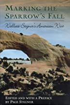 Marking the Sparrow's Fall: Wallace Stegner's American West (A John Macrae Book)