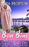 Bon Bini. When Love rocks: Liebesroman (SECRETS-Geheimnisvoll verliebt 2)