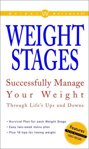 Compare Textbook Prices for Weight Watchers Weight Stages: Successfully Manage Your Weight Through Life's Ups and Downs 1 Edition ISBN 9780028637051 by Weight Watchers