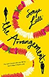 The Arrangement: The perfect summer read - a heartwarming and feelgood romantic comedy [Paperback] [Aug 10, 2017] Sonya Lalli