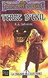 Les Royaumes Oubliés - La Légende de Drizzt, tome 2 : Terre d'exil par Salvatore