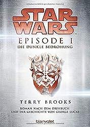 Star Wars Bücher Episode I Die Dunkle Bedrohung