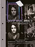 Jeff Buckley - His Own Voice: The Official Journals, Objects, and Ephemera