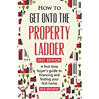 How to get onto the property ladder Kindle eBook