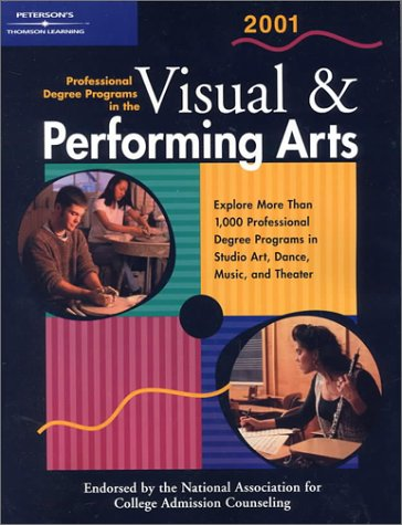 Petersons Professional Degree Programs In The Visual Performing Arts 2 001 Petersons Professional Degree