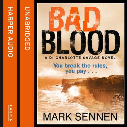 Bad Blood: A DI Charlotte Savage Novel, Book 2 audiobook cover art