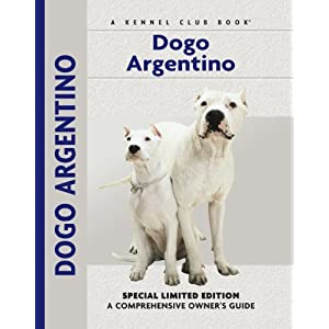 Dogo Argentino: A Comprehensive Owner's Guide 43