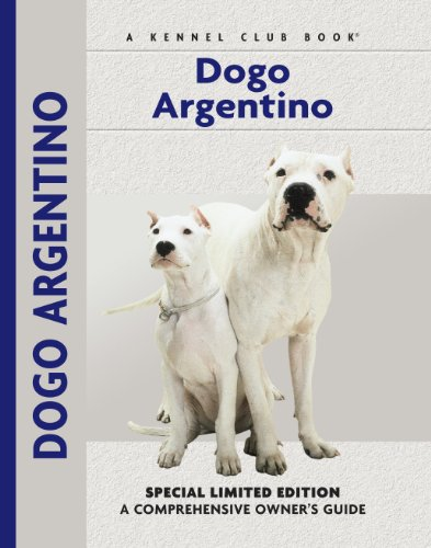 Dogo Argentino: A Comprehensive Owner's Guide 1