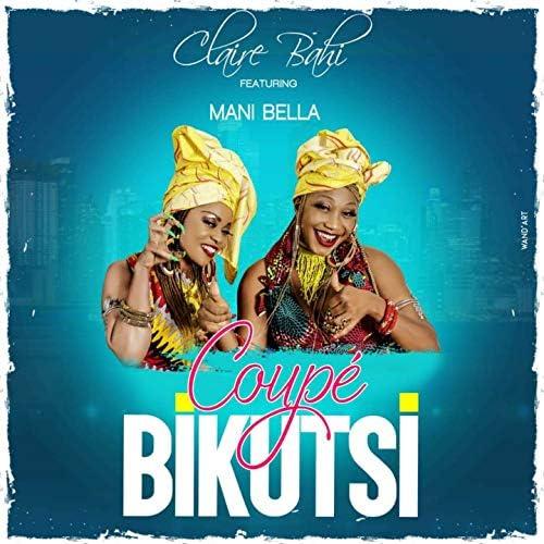 Claire Bahi feat. Mani Bella