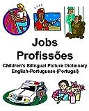 English-Portuguese (Portugal) Jobs/Profissões Children's Bilingual Picture Dictionary