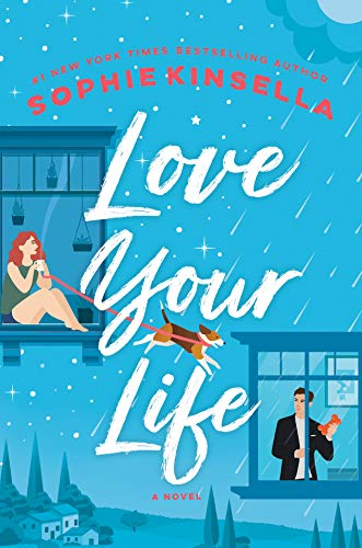 Love Your Life: A Novel