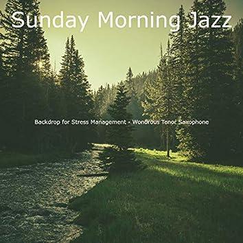 Backdrop for Stress Management - Wondrous Tenor Saxophone