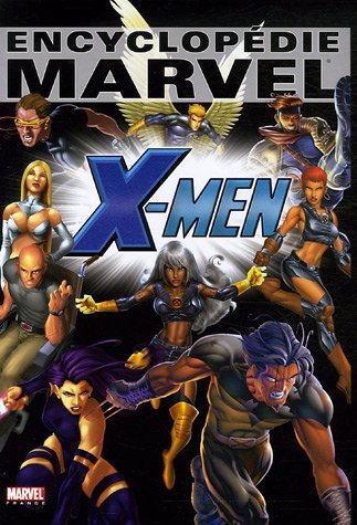 Encyclopédie Marvel, Tome 4 : X-men