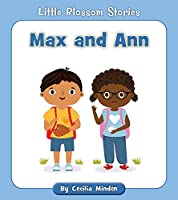 Max and Ann (Little Blossom Stories)