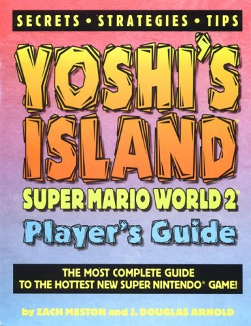 Yoshi's Island: Super Mario World 2 Player's Guide (Gaming Mastery)