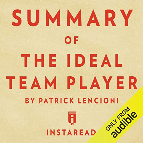 Summary of The Ideal Team Player: by Patrick Lencioni | Includes Analysis audiobook cover art