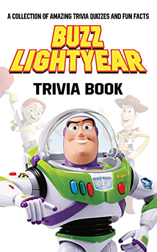 Quizzes Fun Facts Buzz Lightyear Trivia Book: The Questions In 6 Categories Buzz Lightyear Quiz Fun (English Edition)