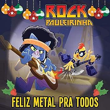 Feliz Metal Pra Todos (O Natal Existe)