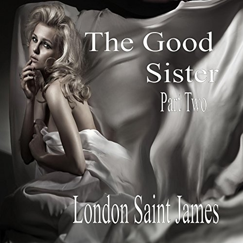 The Good Sister: Part Two cover art