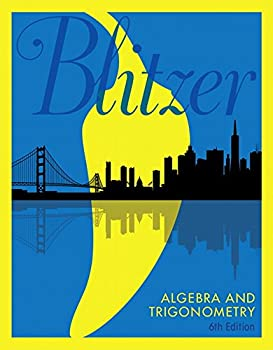 Algebra and Trigonometry Plus MyLab Math with Pearson eText -- Access Card Package  6th Edition