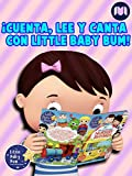 ¡Cuenta, lee y canta con Little Baby Bum!