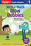 Nick and Nack Blow Bubbles (Highlights Puzzle Readers, Level 1)