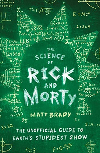 The Science of Rick And Morty Guide