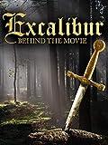 Excalibur: Behind the Movie