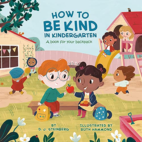 How to Be Kind in Kindergarten Audiobook By D.J. Steinberg cover art