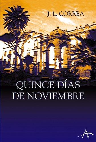 Quince días de noviembre (Novela negra)