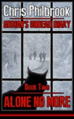 Alone No More (Adrian's Undead Diary Book 2)