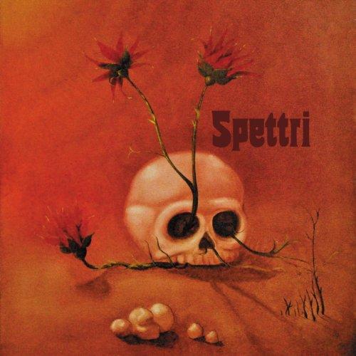 Spettri (Original 1972 Recording in Teoremi, Jumbo, Biglietto per l'Inferno Vein)