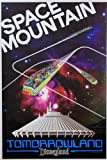 Disney Disneyland RESORT'S Space Mountain Classic Attractions - Poster esclusivo & Limited Availability