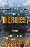 NVI Biblia Heroes Con Dante Gebel, Tapa Dura by Dante Gebel (2008-09-01)